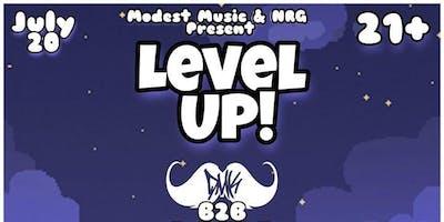 Level Up w/DMK 626 J SQRD RedPlanetPPL KNTR KLTR CNDRM DJ YuWish