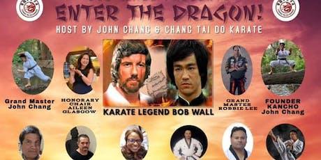 Bob Wall presents Enter the Dragon. Host by John Chang. tickets