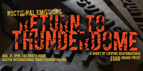 Nocturnal Emissions: Return to Thunderdome tickets