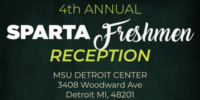 4th Annual Welcome to Sparta Freshman Reception