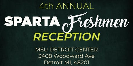 4th Annual Welcome to Sparta Freshman Reception tickets