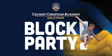 Calvary Christian Academy Hollywood Block Party tickets