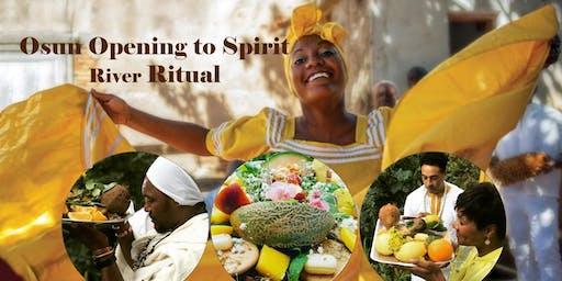 Osun Opening to Spirit River Ritual