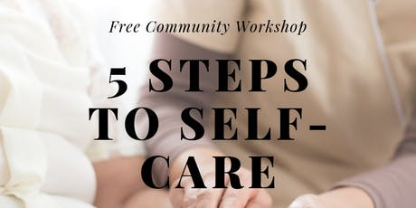 5 Steps to Self-Care tickets