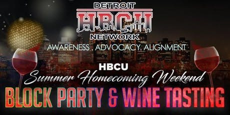 """""""Summer Homecoming"""" Block Party & Wine Tasting! (VIP) tickets"""