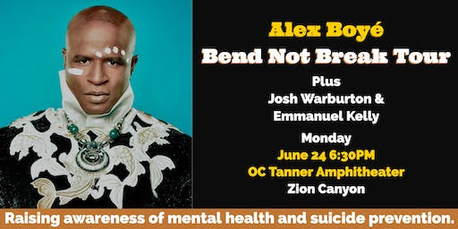 Alex Boyé  - Bend Not Break Concert