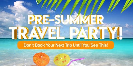 Pre-Summer Travel Party tickets