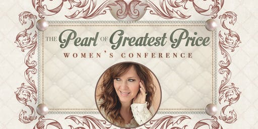 The Pearl of Greatest Price Women's Conference