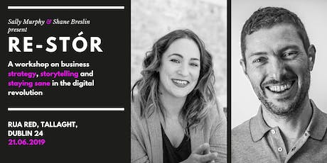 Re-Stór: Strategy, storytelling and staying sane in the digital revolution tickets