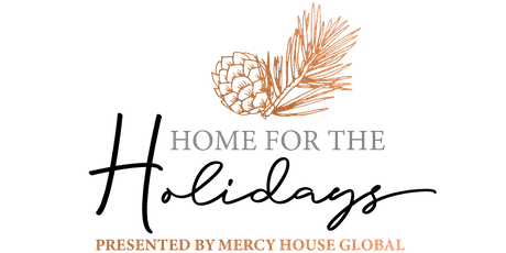 Mercy House Global Webcast | Home for the Holidays, in partnership with Lifeway tickets