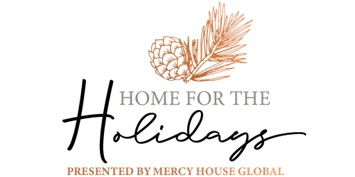 Mercy House Global Webcast | Home for the Holidays, in partnership with Lifeway