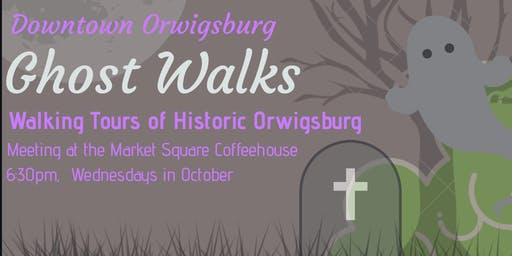 Orwigsburg Ghost Walks