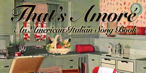 That's Amore' - A musical Sunday dinner in 4 courses