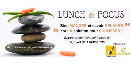Lunch & Focus billets