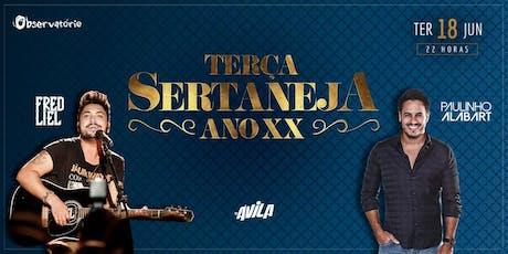 Terça Sertaneja - 18/06 ingressos