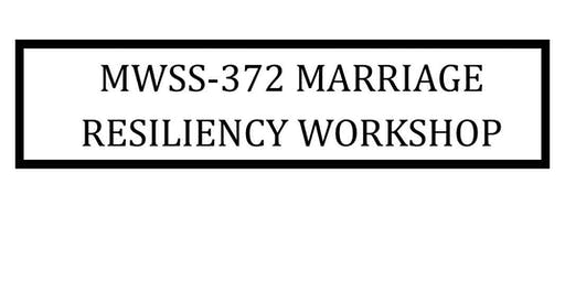 MWSS-372 MARRIAGE RESILIENCY WORKSHOP