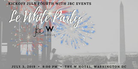 July 4th Kickoff: Le White Party at The W Hotel tickets