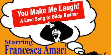 A LOVE SONG TO GILDA RADNER - Dinner tickets