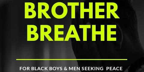 Brother Breathe