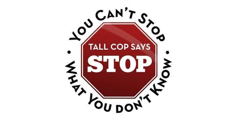 Tall Cop - High in Plain Sight: Substance Abuse Prevention Training tickets
