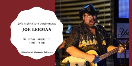 Joe Lerman LIVE at Weathered Vineyards Ephrata tickets
