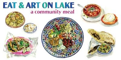 Eat & Art on Lake: A Community Meal