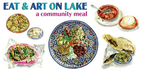 Eat & Art on Lake: A Community Meal tickets