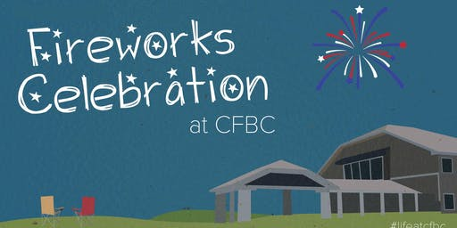 Cartersville First Baptist Church Fireworks Celebration 2019! FREE!
