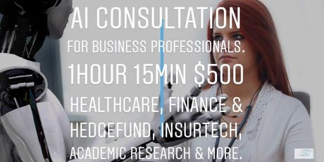 AI Consultation for Business Professionals -1 hr15 mins -Dive deep with Principal AI Consultants tickets