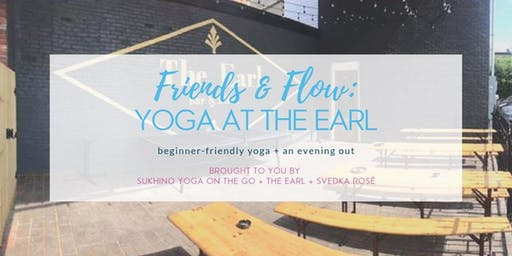Friends & Flow: Yoga at The Earl