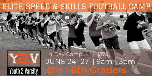 ELITE 4 Day Football Speed & Skills Camp (6TH-8TH GRADE)