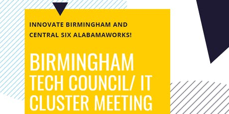 Birmingham Tech Council/IT Cluster Meeting - July 2019 tickets