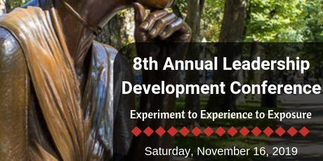 8th Annual Leadership Development Conference: From Experiment to Experience to Exposure tickets