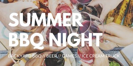 - SUMMER BBQ NIGHT - tickets
