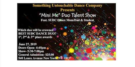 """SUDC """"Mini Me"""" Duo Talent showcase tickets"""