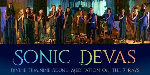 SONIC DEVAS | DIVINE FEMININE SOUND MEDITATION ON THE SEVEN RAYS