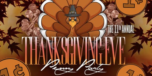 13th Annual Thanksgiving Eve Penny Party
