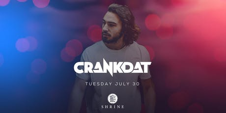 I Love Tuesdays feat. Crankdat 7.30.19 tickets
