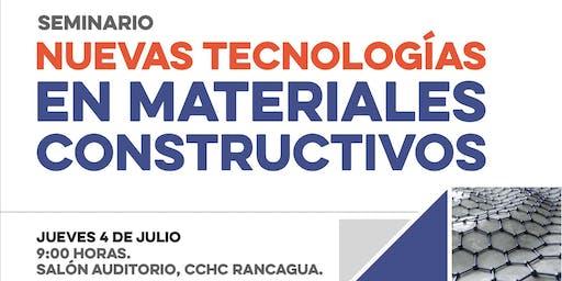 Seminario Nuevas Tecnologías en Materiales Constructivos CChC Rancagua