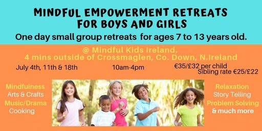 SOLD OUT - MINDFUL EMPOWERMENT RETREATS FOR BOYS AND GIRLS