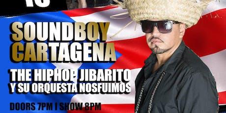 Soundboy Cartagena The HipHop Jibarito tickets