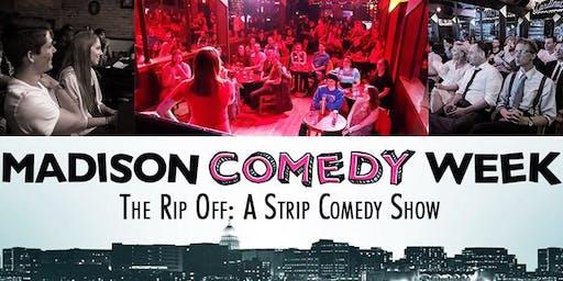 The Rip-Off: A Strip Comedy Show