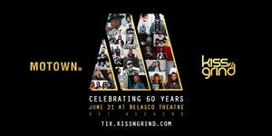 Kiss-n-Grind + Motown for BET Weekend