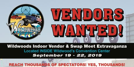 Wildwood's Indoor Vendor & Swap Meet Extravaganza tickets