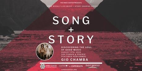 Song + Story: Discovering the Soul of Good Music Free Summer Concert Series Featuring  Gio Chamba tickets