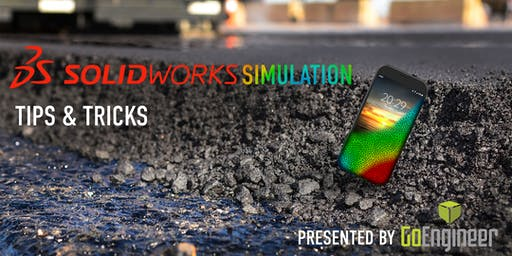 Moorpark: GoEngineer Presents Complimentary SOLIDWORKS Simulation Tips & Tricks Happy Hour