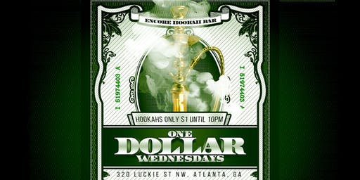 $1 Wednesdays: Hookahs only $1 until 10pm @Encore