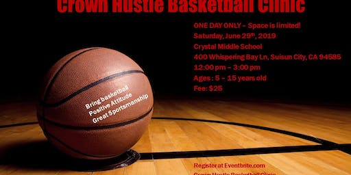 Crown Hustle Basketball Clinic