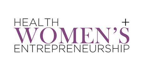 Women's Health + Entrepreneurship Series tickets