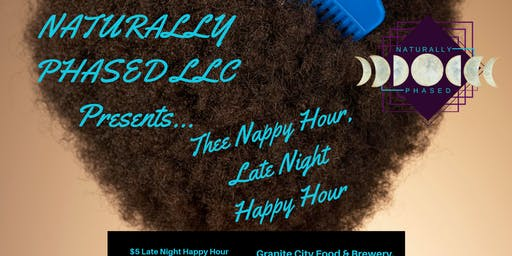 Thee Nappy Hour, Late Night Happy Hour